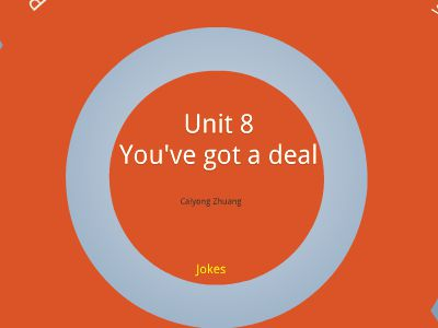 Unit 8 you've got a deal 幻灯片制作软件