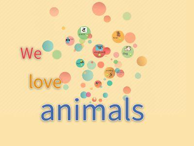 we  love  animals 幻灯片制作软件