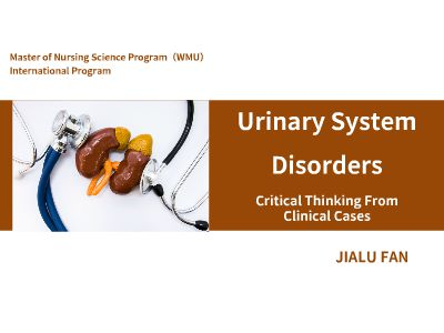 Urinary System DisordersCritical Thinking From Clinical Cases