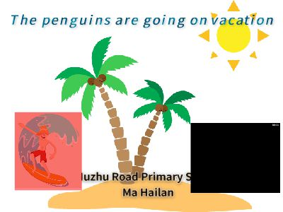The penguins are going on vacation wx