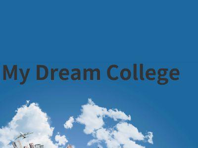 MY DREAM COLLEGE_PPT制作软件,ppt怎么制作