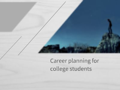 Career planning for college students 幻灯片制作软件