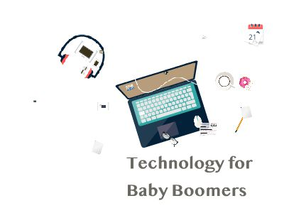 technology for baby boomers yeahhh 幻灯片制作软件