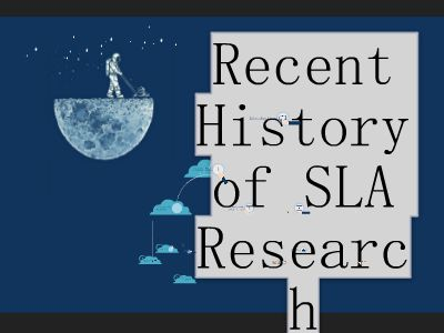 Recent History of SLA Research