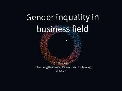 gender inequality in business field 幻灯片制作软件