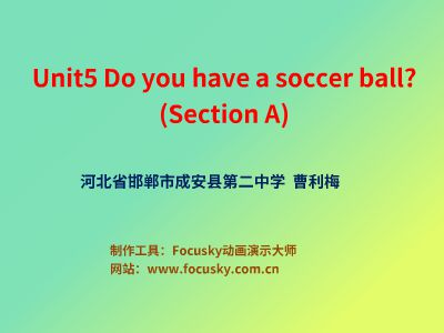 Unit5 Do you have a soccer ball?(SctionA)